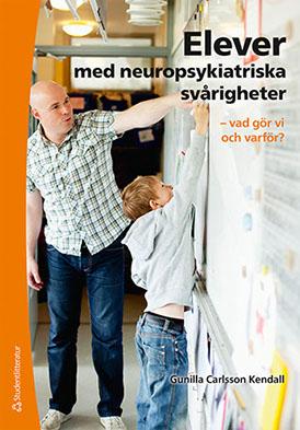 Elever med neuropsykiatriska svårigheter – vad gör vi och varför?